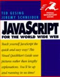 Javascript for the World Wide Web, Gesing, Ted and Schneider, Jeremy, 020168814X
