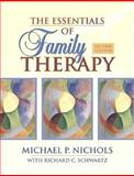 The Essentials of Family Therapy, Nichols, Michael P. and Schwartz, Richard C., 0205408141