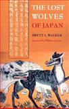 The Lost Wolves of Japan, Cronon, William and Walker, Brett L., 0295988142