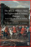 The Fiscal Military State in Eighteenth-Century Europe, Christopher Storrs, 0754658147