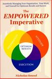 The Empowered Imperative : Assertively Managing Yourself for Optimum Success, Smeed, Nicholas, 1557788146