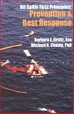 Oil Spills First Principles : Prevention and Best Response, , 0080428142