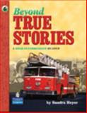 Beyond True Stories : A High-Intermediate Reader, Heyer, Sandra, 0130918148