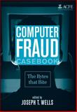 Computer Fraud Casebook : The Bytes That Bite, , 0470278145