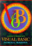 Learning to Program with Visual Basic, McKeown, Patrick G., 0471198145