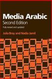 Media Arabic, Bray, Julia Ashtiany and Jamil, Nadia, 0748638148