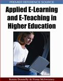 Applied E-Learning and E-Teaching in Higher Education, Donnelly, Roisin and McSweeney, Fiona, 1599048140