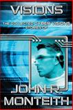 Visions, Monteith, John, 1939398142