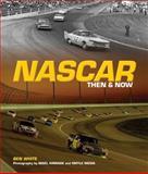 NASCAR Then and Now, Ben White, 0760338140