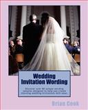 Wedding Invitation Wording, Brian Cook, 1461188148