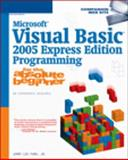 Microsoft Visual Basic 2005 Express Edition Programming for the Absolute Beginner, Ford, Jerry Lee and Ford, Jerry Lee, Jr., 1592008143