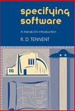 Specifying Software : A Hands-On Introduction, Tennent, R. D., 0521808146