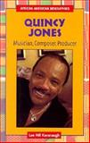 Quincy Jones, Lee Hill Kavanaugh, 0894908146