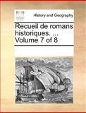 Recueil de Romans Historiques, See Notes Multiple Contributors, 117025814X