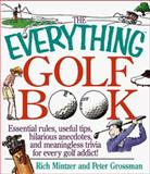 The Everything Golf Book, Rich Mintzer and Peter Grossman, 1558508147