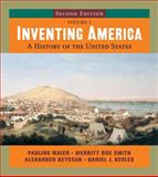Inventing America : A History of the United States, Maier, Pauline and Kevles, Daniel J., 0393168158
