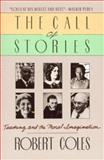 The Call of Stories, Robert Coles, 0395528151