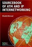 Sourcebook of ATM and IP Internetworking, Ahmad, Khalid, 0471208159