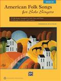 American Folk Songs for Solo Singers, Alfred Publishing Staff, 0739078151