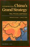 Interpreting China's Grand Strategy, Michael D. Swaine and Ashley J. Tellis, 0833028154