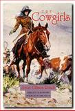 The Cowgirls, Joyce Gibson Roach, 0929398157