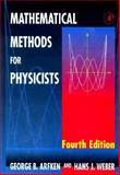 Mathematical Methods for Physicists, George B. Arfken, Hans J. Weber, 0120598159