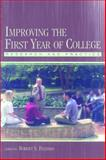 Improving the First Year of College : Research and Practice, , 0805848150