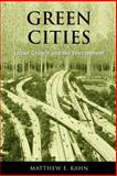 Green Cities : Urban Growth and the Environment, Kahn, Matthew E., 0815748159