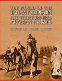 The World of the Tahawy Bedouin and Their Purebred Arabian Horses, Bernd Radtke and Kirsten Radtke, 0956708153