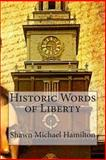 Historic Words of Liberty, Shawn Michael Hamilton, 1499158157