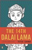 The 14th Dalai Lama, Tetsu Saiwai, 0143118153