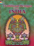 Traditional Designs from India, Marty Noble, 0486448150