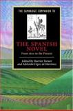 The Cambridge Companion to the Spanish Novel : From 1600 to the Present, , 0521778158