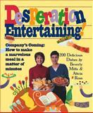 Desperation Entertaining!, Beverly Mills and Alicia Ross, 0761118152