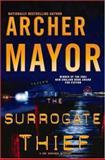 The Surrogate Thief, Archer Mayor, 089296815X