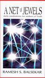 A Net of Jewels, Ramesh S. Balsekar, 0929448154