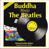 Buddha Meets the Beatles : He Loves You, Yeah, Yeah, Yeah, Balian, Edward Sarkis, 0983118159