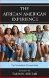 African American Experience : Psychoanalytic Perspectives, Akhtar, 1442238151