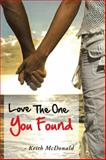 Love the One You Found, Keith McDonald, 1481778153