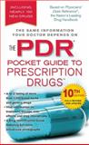 The PDR Pocket Guide to Prescription Drugs 10th Edition