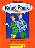 Keine Panik! Begleitheft zum Hörspiel : Ein spannendes Hörspiel für Jugendliche ab 14 Jahren, Raths, A., 3468498152