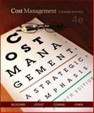 Cost Management : A Strategic Emphasis, Cokins, Gary and Blocher, Edward J., 0073128155