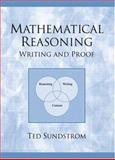 Mathematical Reasoning : Writing and Proof, Sundstrom, Ted A., 0130618152