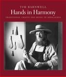 Hands in Harmony, Tim Barnwell, 0393068153