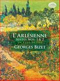 L' Arlesienne Suites, Georges Bizet, 0486298159