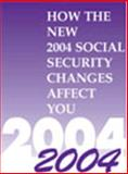 How New 2004 Social Security Changes Affect You 9780735538153