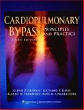 Cardiopulmonary Bypass : Principles and Practice, , 0781768152