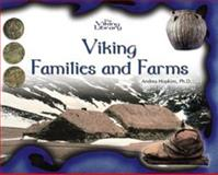 Viking Families and Farms, Andrea Hopkins, 0823958159