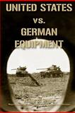 United States vs. German Equipment, Isaac White, 1468068156