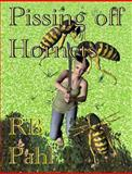 Pissing off Hornets, R B Pahl, 1492348155